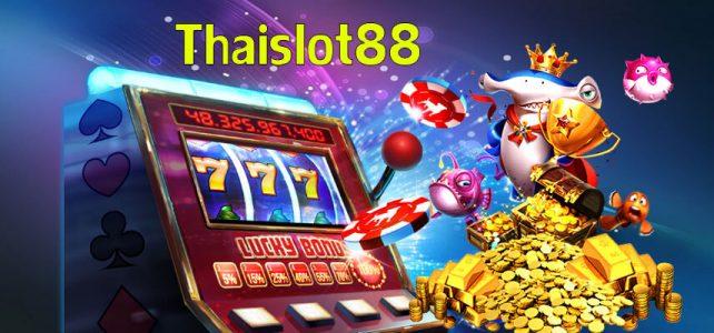 Thaislot88 ใช้บริการสำหรับเว็บสล็อตออนไลน์